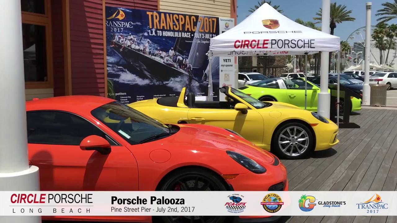 Porsche Long Beach >> Porsche Palooza 2017 Circle Porsche Long Beach