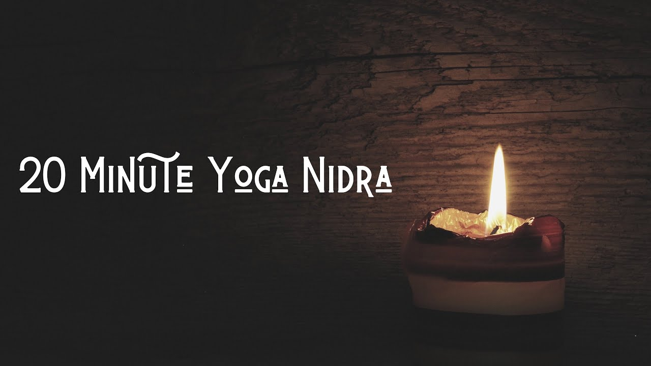 20 Minute Yoga Nidra