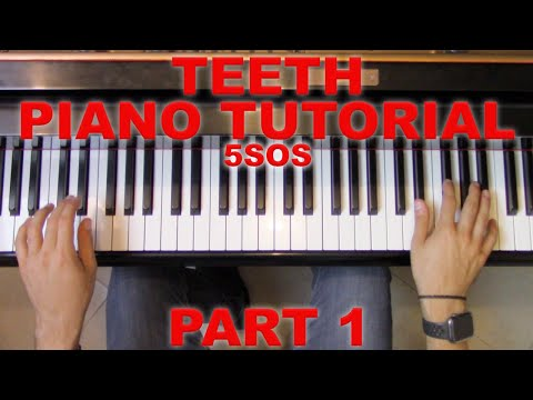 """Teeth"" - Piano Tutorial (1/2) + Sheet Music - 5SOS | George Vidal thumbnail"