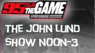 JOHN LUND SHOW TEASER PROMOS: SPORTS RADIO 95.5 FM THE GAME