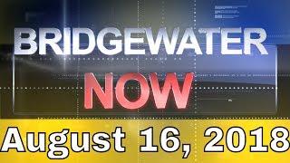 Bridgewater Now August 16th, 2018