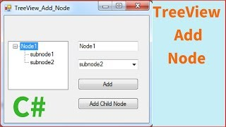 C# TreeView Tutorial - How To Add Node / Child To The Selected Node In C# [ with source code ]