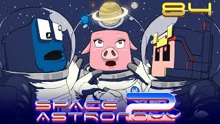 Space Astronomy 2 - Ep.84 - CAMBIAMOS DE AIRES -