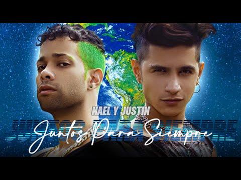 Смотреть клип Nael Y Justin - Juntos Para Siempre