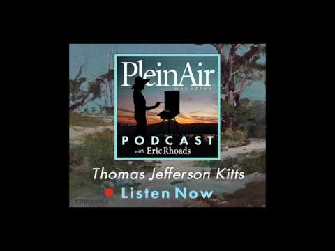 PleinAir Podcast EP16 - Thomas Jefferson Kitts and Paint Alchemy