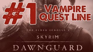 Skyrim: Dawnguard DLC Walkthrough: Part 1 Vampire Quest Line - Bloodstone Chalice