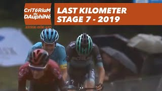 Last Kilometer - Stage 7 - Critérium du Dauphiné 2019