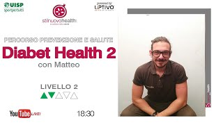 Percorso prevenzione e salute - Diabet Health 2 - Livello 2 - 1 (Live)