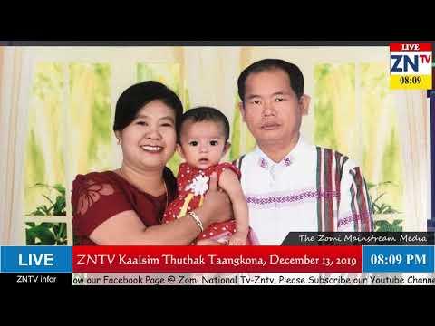 ZNTV Kaalsim Thuthak aTangkona,  # 52, December 13, 2019 (Friday)