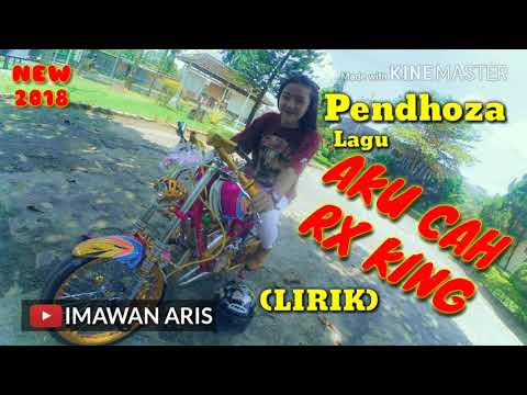 PENDHOZA - AKU CAH RX KING (LIRIK) LAGU HIPHOP NEW