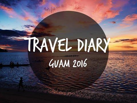 TRAVEL DIARY: GUAM 2016