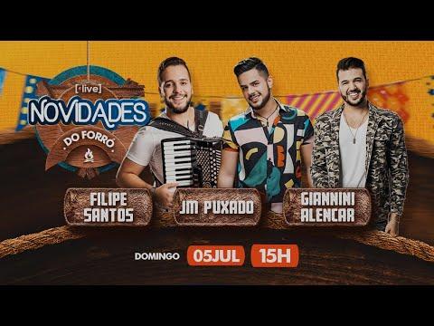 #Live Novidades do Forró – JM Puxado, Giannini Alencar e Filipe Santos