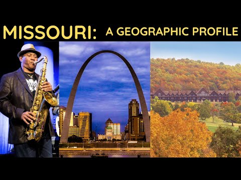 Missouri: A Geographic Profile