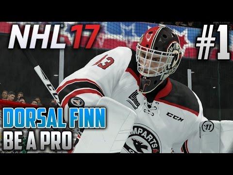 NHL 17 Be a Pro | Dorsal Finn (Goalie) | EP1 | HE'S BACK