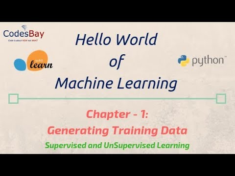 Machine Learning Hello World with Scikit Learn : Chapter - 1 : Generating Training Data
