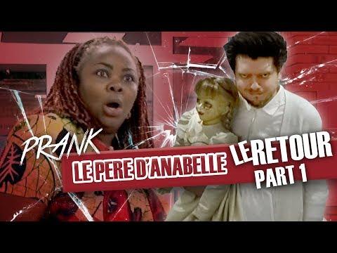 Le RETOUR du père d'ANNABELLE : pranque / Annabelle Prank 2