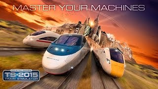 Train Simulator 2015 Gameplay