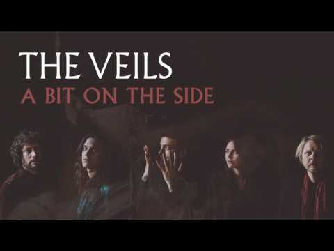 The Veils -  A Bit on the Side (Audio)