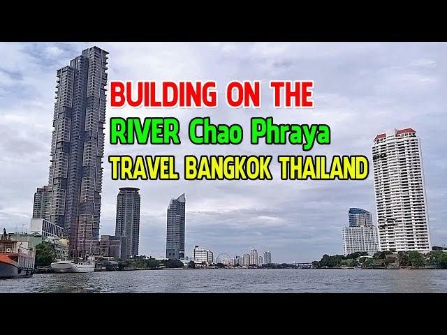 BUILDING ON THE RIVE CHAO PHRAYA TRAVEL BANGKOK THAILAND