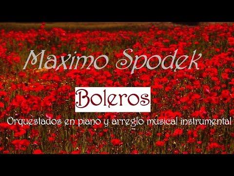 GRANDES BOLEROS ORQUESTADOS EN PIANO Y ARREGLO MUSICAL INSTRUMENTAL