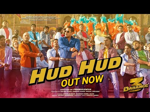 dabangg-3:-hud-hud-song-out-now-|-salman-khan-|-sonakshi-sinha-|divya-kumar,shabab-sabri,sajid