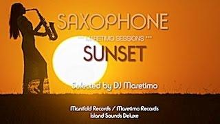 Maretimo Sessions - Saxophone Sunset, HD, 2018, 5+Hours, Jazz Saxophone Music Del Mar
