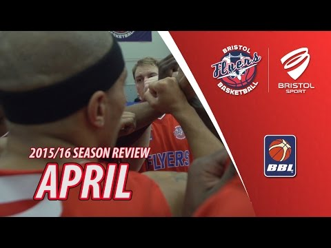 Bristol Flyers Season Review - April 2016