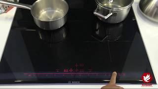 Bếp Đức Tâm hướng dẫn dùng bếp từ Bosch PID675DC1E cao cấp [bepductam.com]