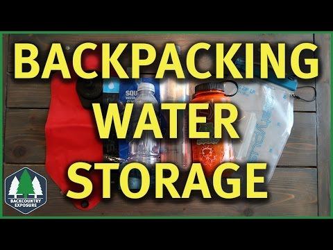 Backpacking Water Storage - How To Backpack