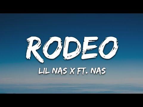 Lil Nas X - Rodeo (Lyrics) ft. Nas indir