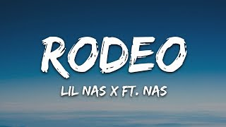 Lil Nas X - Roḋeo (Lyrics) ft. Nas