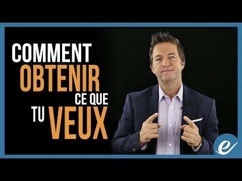 COMMENT OBTENIR CE QUE TU VEUX - Luc Dumont