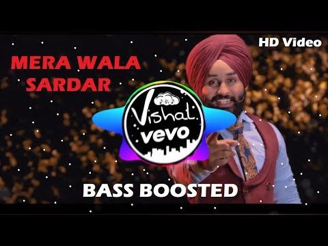 Mere Wala Sardar [Bass Boosted] Remix   Jugraj Sandhu   VishalVEVO