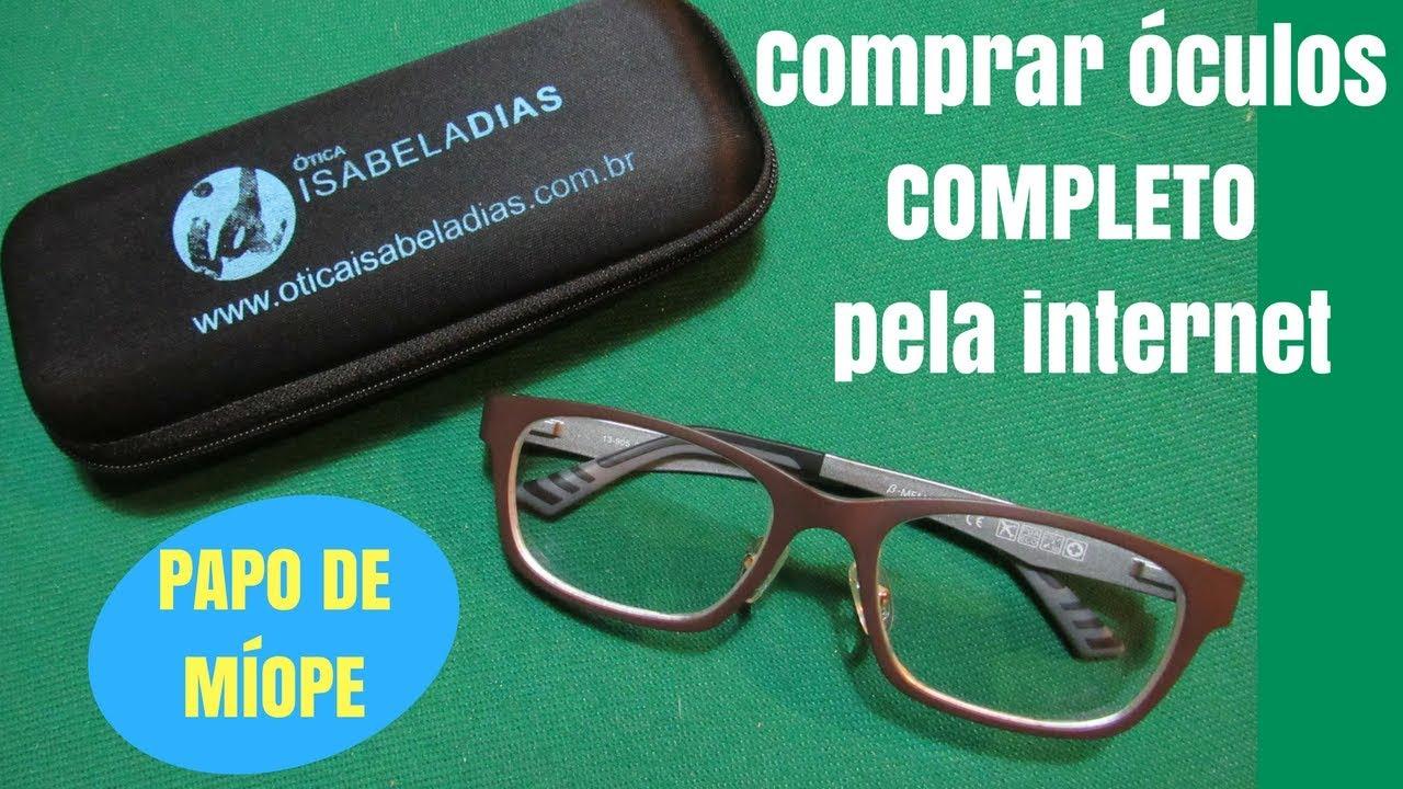 Óculos de grau comprado na internet  ÓTICA ISABELA DIAS   resenha +  desconto - PAPO DE MÍOPE 751829b162