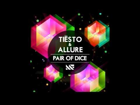 Tiësto & Allure - Pair of Dice (Radio Edit)