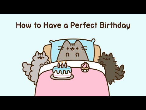 Pusheen: How To Have A Perfect Birthday