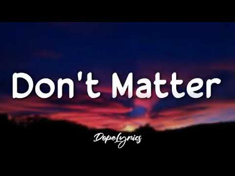 Download Akon-Don't matter song #with lyrics#(NOBODY WANNA SEE US TOGETHER)