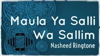 Maula Ya Salli Wa Sallim - nasheed Ringtone (daff version)