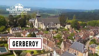 Gerberoy - Région Hauts-de-France - Stéphane Bern - Le Village Préféré des Français