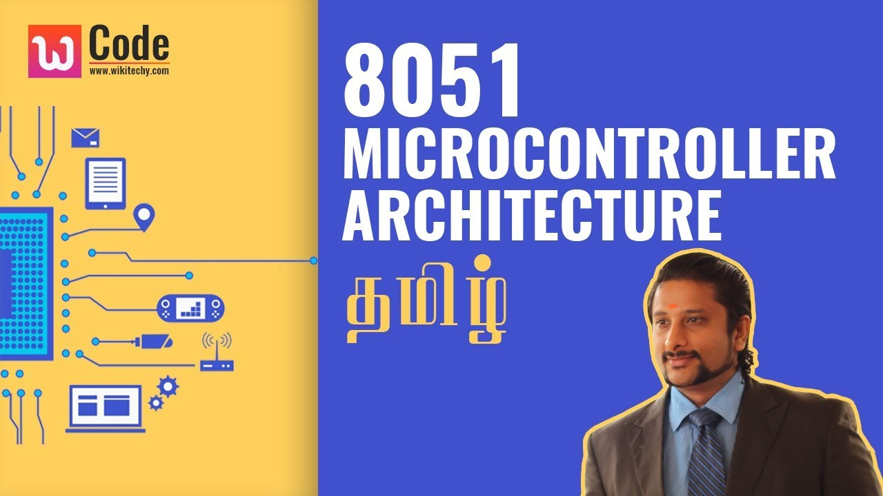 8051 MicroController Architecture in Tamil