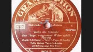 Wenn die Spieluhr eine längst vergessene Weise spielt   Fritz Weber