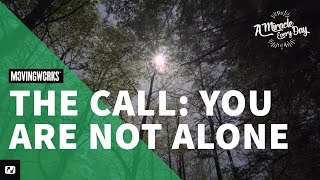 The Call - You Are Not Alone