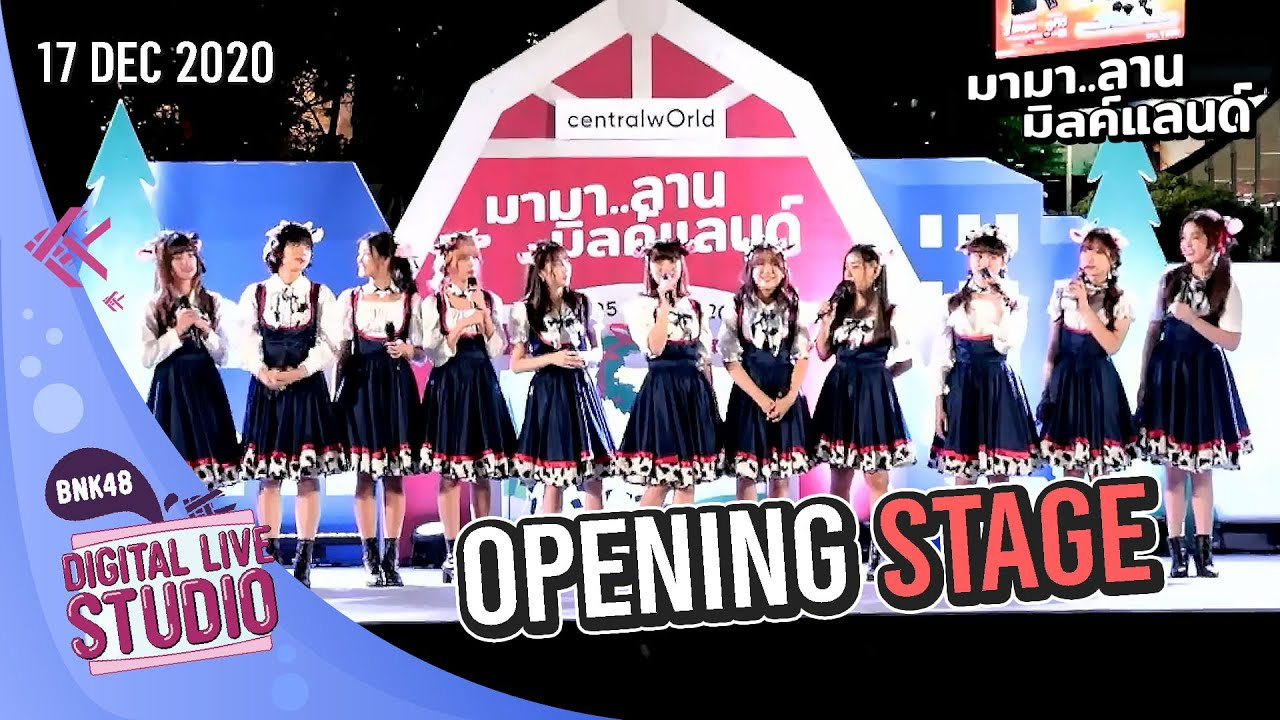 Opening Stage (17 Dec 2020) | Digital Live on Stage (Special) | BNK48 x MilkLand [FULL]