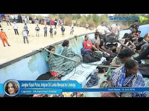 Jangkar kapal Putus, imigran Sri Lanka Merapat ke Lhoknga