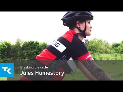 Breaking the cycle - Jules Homestory