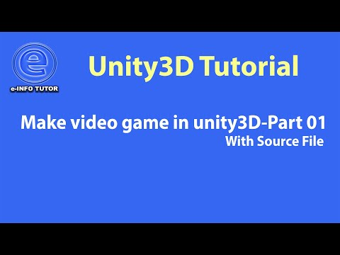 Make video game in unity3D-Part 01