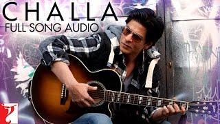 Gambar cover Challa - Full Song Audio | Jab Tak Hai Jaan | Rabbi | A. R. Rahman