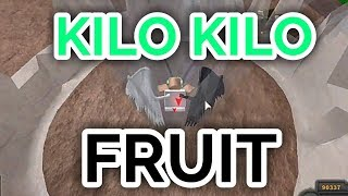 KILO KILO FRUIT! | King of Pirates | ROBLOX