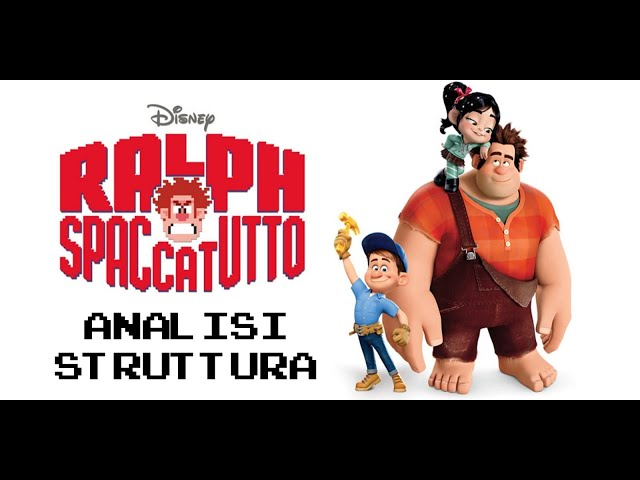 Ralph Spaccatutto - Analisi struttura film #16 [Story Doctor]