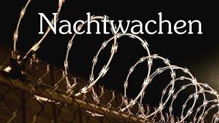 Nachtwachen 【German Creepypasta】